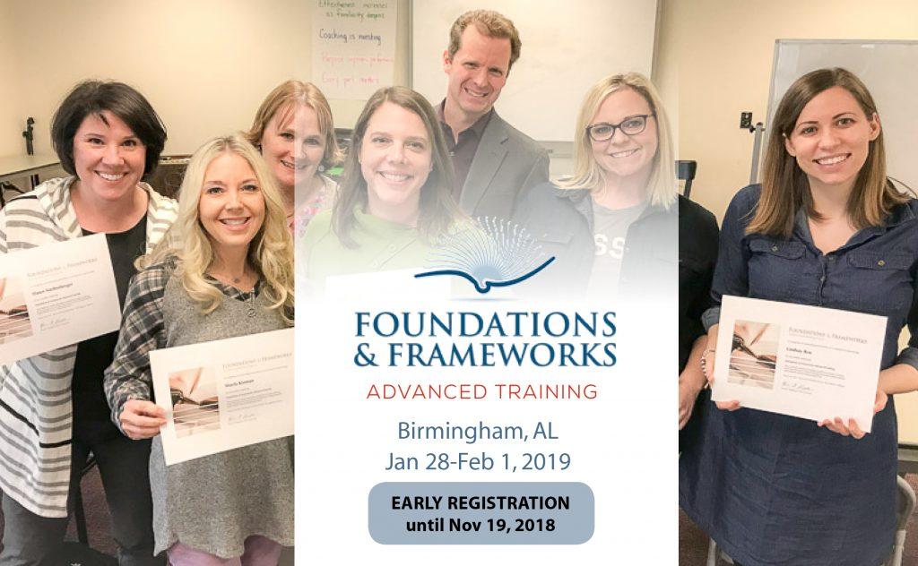 Foundations & Frameworks Advanced Training - Birmingham AL Jan 28-Feb 1, 2018 : Early Registration OPEN