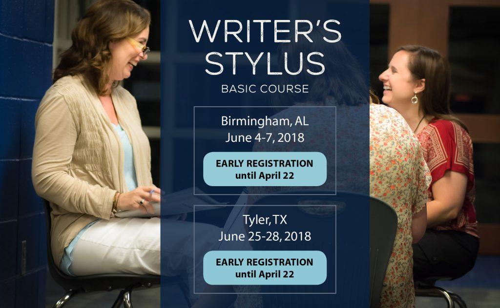 Writer's Stylus Basic Course: Birmigham AL Jun 4-7; Tyler TX Jun 25-28 — Early Registration NOW OPEN