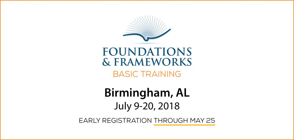 Foundations & Frameworks Basic Training - Early Registration discount available!